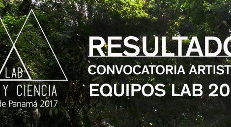 Resultados de la convocatoria artística - Equipos seleccionados para el LAB 2017
