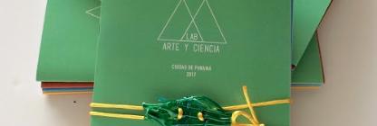 Lanzamiento de la Publicación del LAB de Arte y Ciencia 2017: Ciudad de Panamá y Cierre de nuestro Programa Público